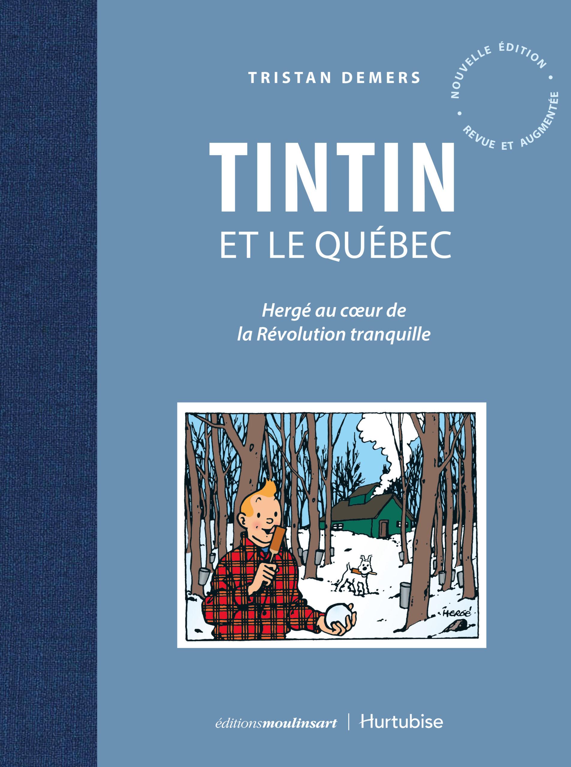 Dans_la_peau_de_Tristan_Demers_Bible_urbaine_Tintin et le Québec