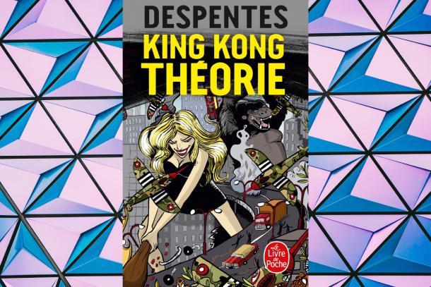7-oeuvres-littéraires-pour-enrichir-votre-culture-féministe-King-Kong-Théorie-Virginie-Despentes-Bible-urbaine