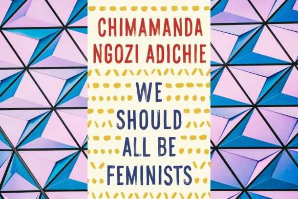 7-oeuvres-littéraires-pour-enrichir-votre-culture-féministe-We-Should-All-Be-Feminist-Bible-urbaine