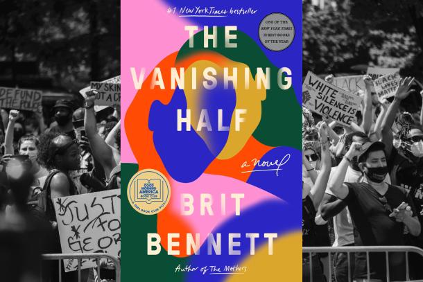 8-oeuvres-pour-mieux-comprendre-la-lutte-contre-le-racisne-the-vanishing-half-brit-bennett-Bible-urbaine