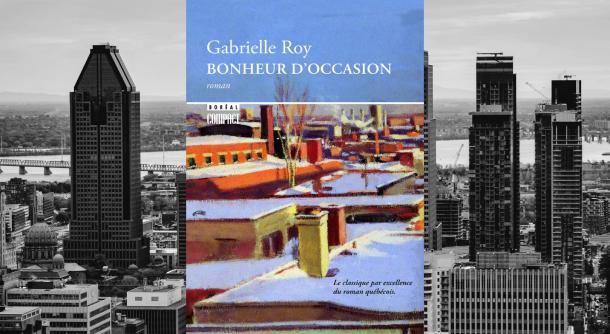 bonheur-d'occasion-Gabrielle-Roy-Bible-urbaine