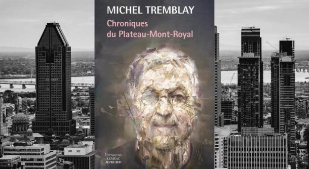 chroniques-du-plateau-mont-royal-Michel-Tremblay-Bible-urbaine
