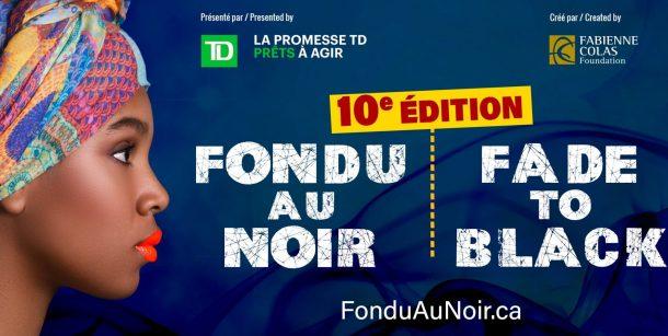 Le Festival Fondu au Noir / Fade to Black dévoile sa 10e édition 100% virtuelle