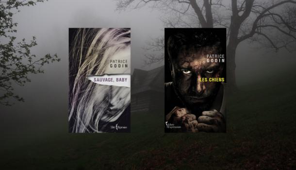 «Sauvage, baby» et «Les Chiens»: deux romans incontournables de Patrice Godin