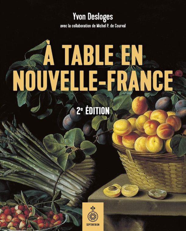 Entrevue-éclair-Yvon-Desloges-A table en Nouvelle-France-Bible urbaine