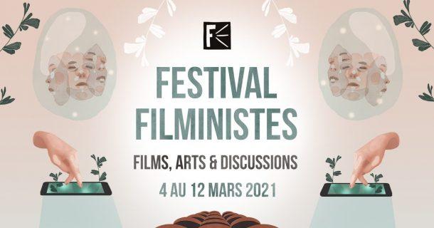Le Festival Filministes dévoile sa programmation virtuelle du 4 au 12 mars 2021