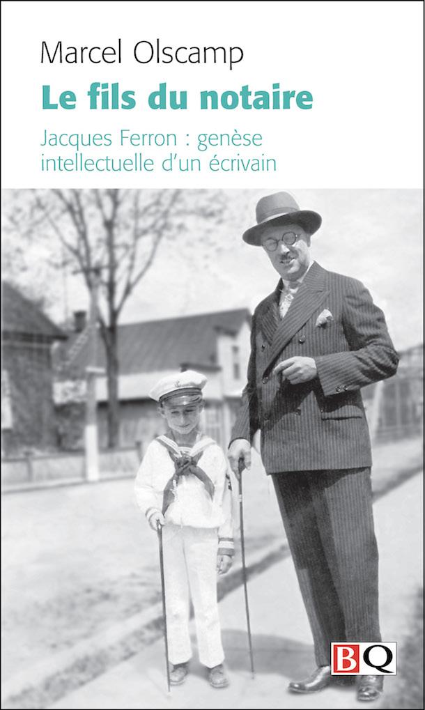 Le-fils-du-notaire-Jacques-Ferron-par-Marcel-Olscamp