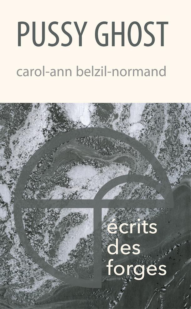 Critique-Pussy-Ghost-poesie-Carol-Ann-Belzil-Normand-Bible-urbaine