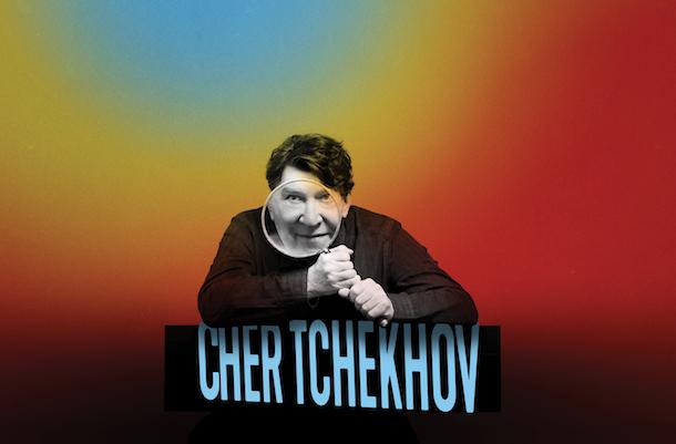 TNM_2021-2022_Cher-Tchekhov_Michel-Tremblay