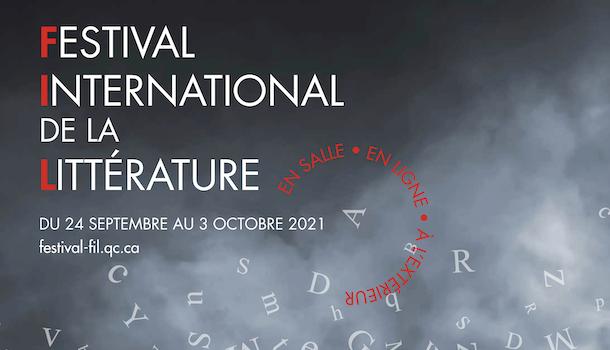 Une programmation hybride et pour tous les goûts au Festival international de littérature 2021