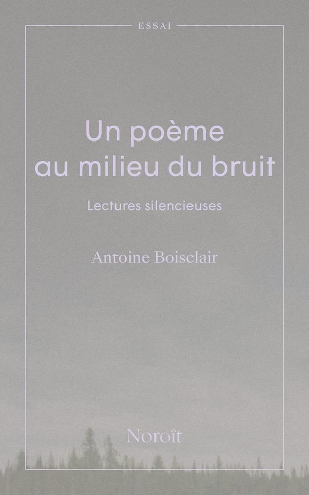 Un-poème-au-milieu-du-bruit_Antoine-Boisclair_BU